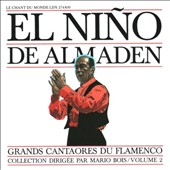 El Niño de Almaden: Spain: Great Masters of Flamenco, Vol.2