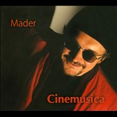 Mader: Cinemusica / Original Soundtrack