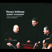 Robert Schumann: Piano Trios Op. 38 & 110 / Voces Intimae, period instruments