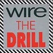 Wire: The Drill [EP]