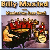 Billy Maxted's Manhattan Jazz Band/Billy Maxted: Billy Maxted and His Manhattan Jazz Band