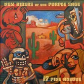 New Riders of the Purple Sage: 17 Pine Avenue [Digipak] *