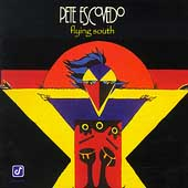 Pete Escovedo: Flying South