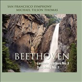 Beethoven: Symphony No. 7; Leonore Overture No. 3 / Michael Tilson Thomas