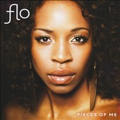 Flo (R&B): Pieces of Me