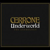 Cerrone: Underworld: The Anthology