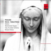 Poulenc: Stabat Mater; Gloria / Catherine Dubosc. Richard Hickox and City of London Sinfonia