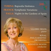 Turina: Rhapsodia Sinfonica; Franck: Symphonic Variations; Falla: Nights in the Gardens of Spain / Valerie Tryon, piano