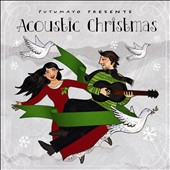 Various Artists: Putumayo Presents: Acoustic Christmas