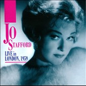 Jo Stafford: Live in London, 1959 *