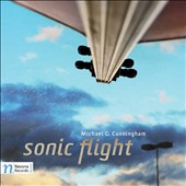 Michael G. Cunningham (b.1937): Sonic Flight - Orchestral works (6) / Slovak Radio SO; Moravian PO