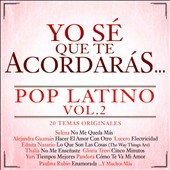 Various Artists: Yo Sé Que Te Acordarás Pop Latino, Vol. 2