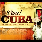 Various Artists: Viva! Cuba: The Best Cuban Music Anthology... Ever [Box]