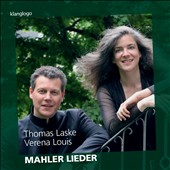 Mahler: Lieder - Songs of a Wayfarer; The Songs on the Death of Children / Thomas Laske, baritone; Verena Louis, piano