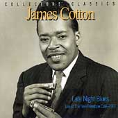 James Cotton (Harmonica): Late Night Blues