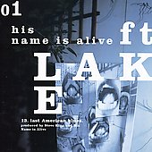 His Name Is Alive: Ft. Lake