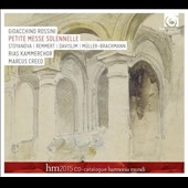 Gioacchino Rossini: Petite Messe Solennelle / RIAS Chamber Choir; Creed