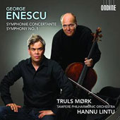 George Enescu: Symphonie Concertante for cello & orchestra; Symphony No. 1 / Truls Mork, cello; Hannu Lintu