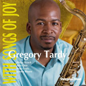 Gregory Tardy: With Songs of Joy