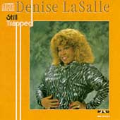 Denise LaSalle: Still Trapped