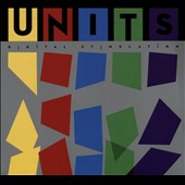 The Units (Synthpunk): Digital Stimulation (Wire Fusion)