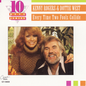 Kenny Rogers: Every Time Two Fools Collide: The Best of Kenny Rogers & Dottie West