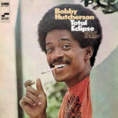 Bobby Hutcherson: Total Eclipse