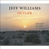 Jeff Williams (Jazz): Outlier [Digipak]