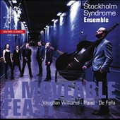 Moveable Feast - 3 very different voices in Paris in 1907: Vaughan Williamms, Maurice Ravel, Manuel de Falla / Stockholm Syndrome Ens.