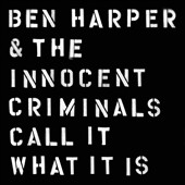 Ben Harper & the Innocent Criminals: Call It What It Is [Slipcase]