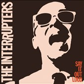 The Interrupters: Say It Out Loud [6/24] *