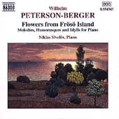 Peterson-Berger: Flowers from Fr&ouml;s&ouml; Island / Niklas Sivel&ouml;v