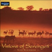 Alan Blackmore: Vision of Serengeti