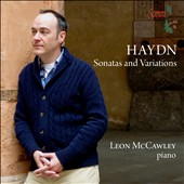 Haydn: Sonatas 53, 60, 33, 62 and Variations in F Minor / Leon McCawley, Piano