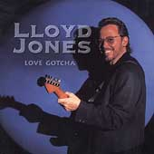 Lloyd Jones: Love Gotcha