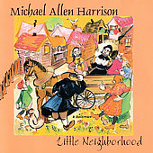 Michael Allen Harrison: Little Neighborhood Piano & Orchestrations