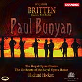 Britten: Paul Bunyan / Hickox, Cranham, Gritton, et al