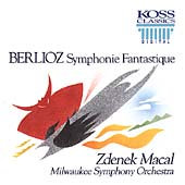 Berlioz: Symphonie Fantastique / Zdenek Macal, Milwaukee SO
