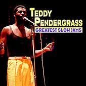 Teddy Pendergrass: Greatest Slow Jams
