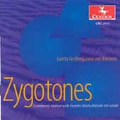 Zygotones - Kolb, Burt, Copland, et al / Tan, Goldberg, etc