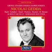 Nicolai Gedda - Bach, Schubert, Faur&#233;, Poulenc, et al