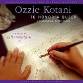 Ozzie Kotani: To Honor a Queen: The Music of Lili'uokalani
