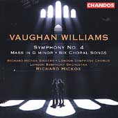 Vaughan Williams: Symphony no 4, Mass in g, etc / Hickox