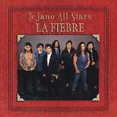 La Fiebre: Tejano All Stars [Remaster]