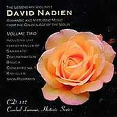 David Nadien plays Romantic and Virtuosic Music Vol 2