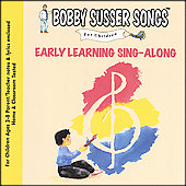 Bobby Susser: Bobby Susser Songs for Children: Early Learning Sing-Along