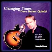 Dave Stryker Quintet: Changing Times