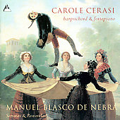 Manuel Blasco de Nebra: Sonatas & Pastorelas / Carole Cerasi