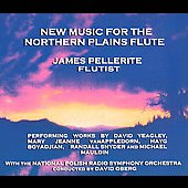 New Music for the Northern Plains Flute / James Pellerite