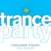The Happy Boys: Trance Party, Vol. 4